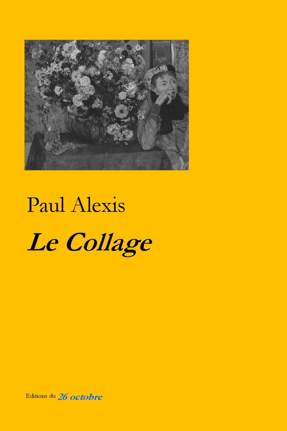 Le Collage de Paul Alexis.