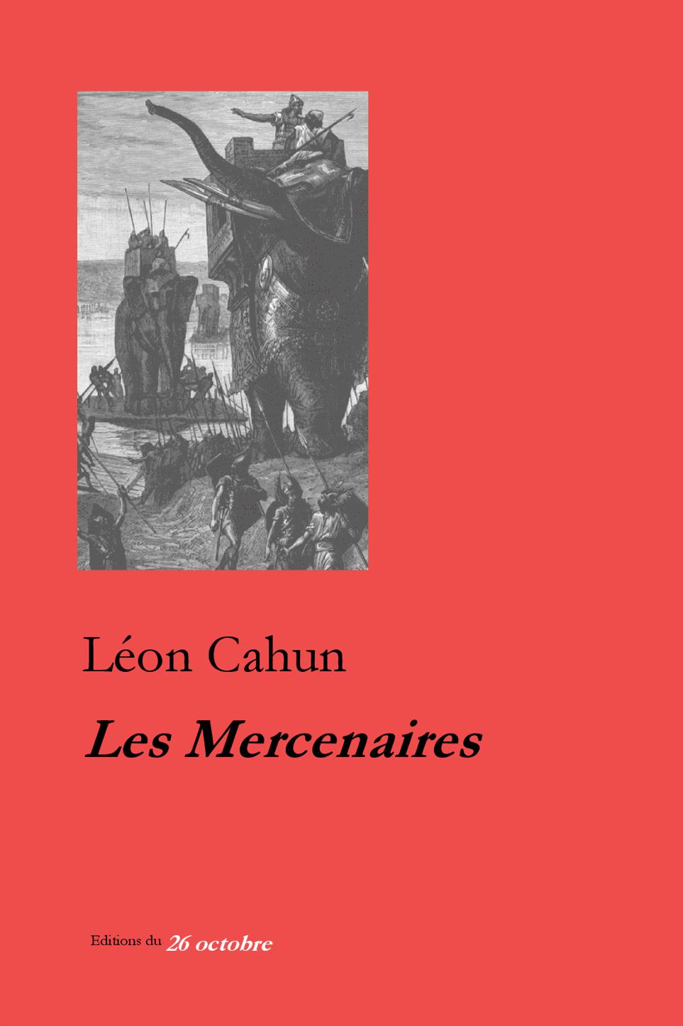 Les Mercenaires de Léon Cahun.