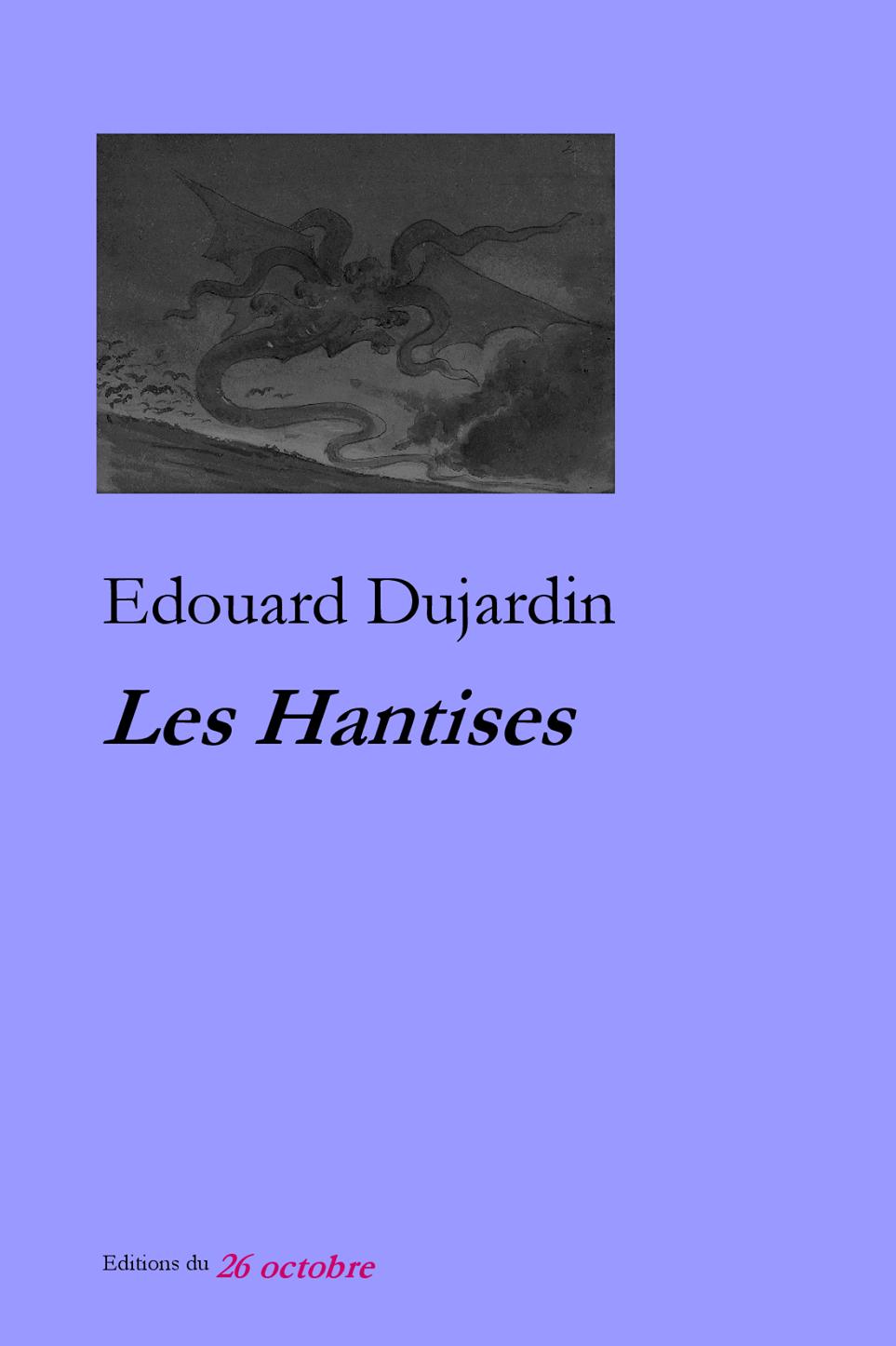 Les Hantises de Edouard Dujardin.