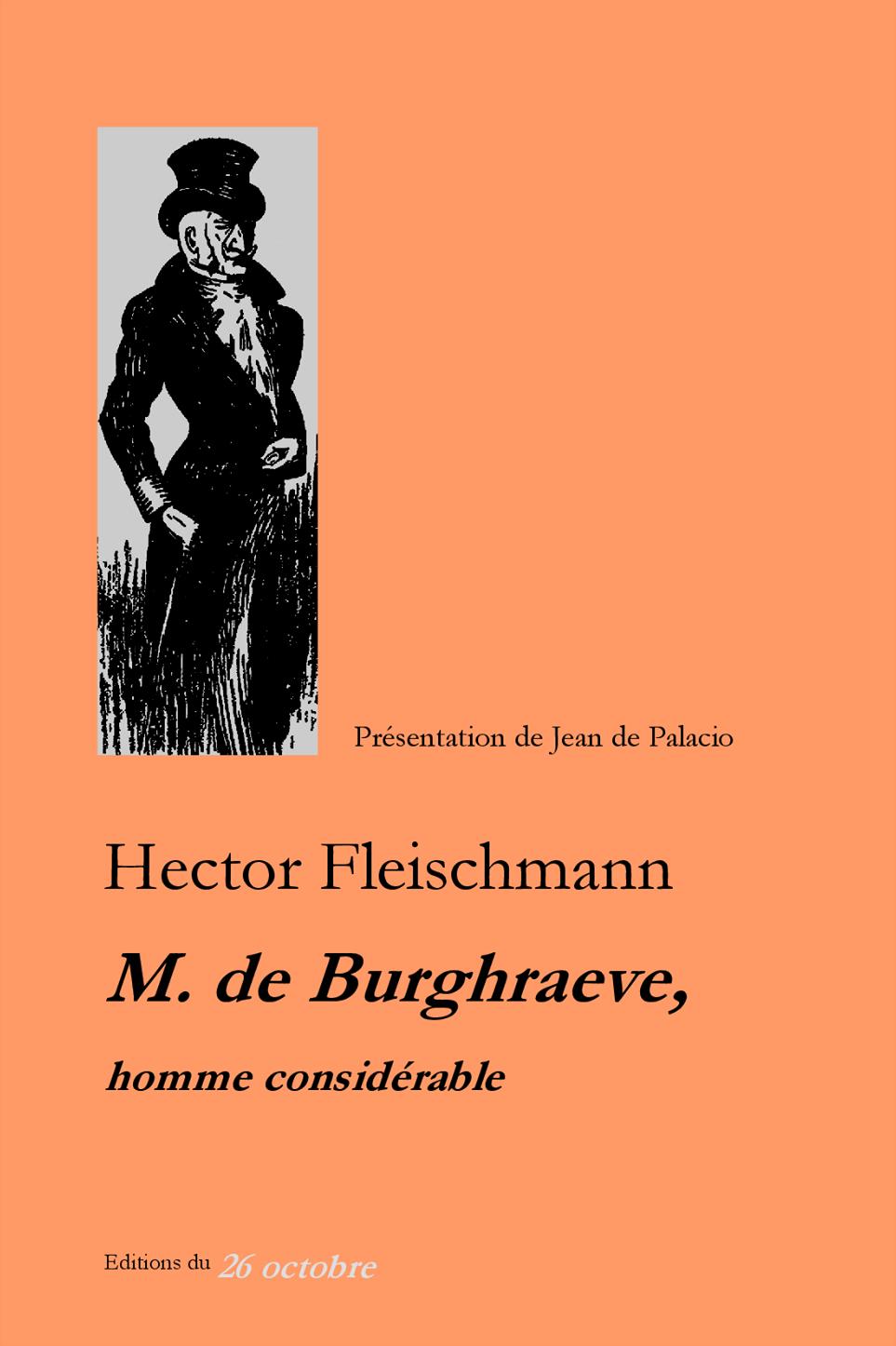 M. de Burghraeve, homme considérable de Hector Fleischmann.